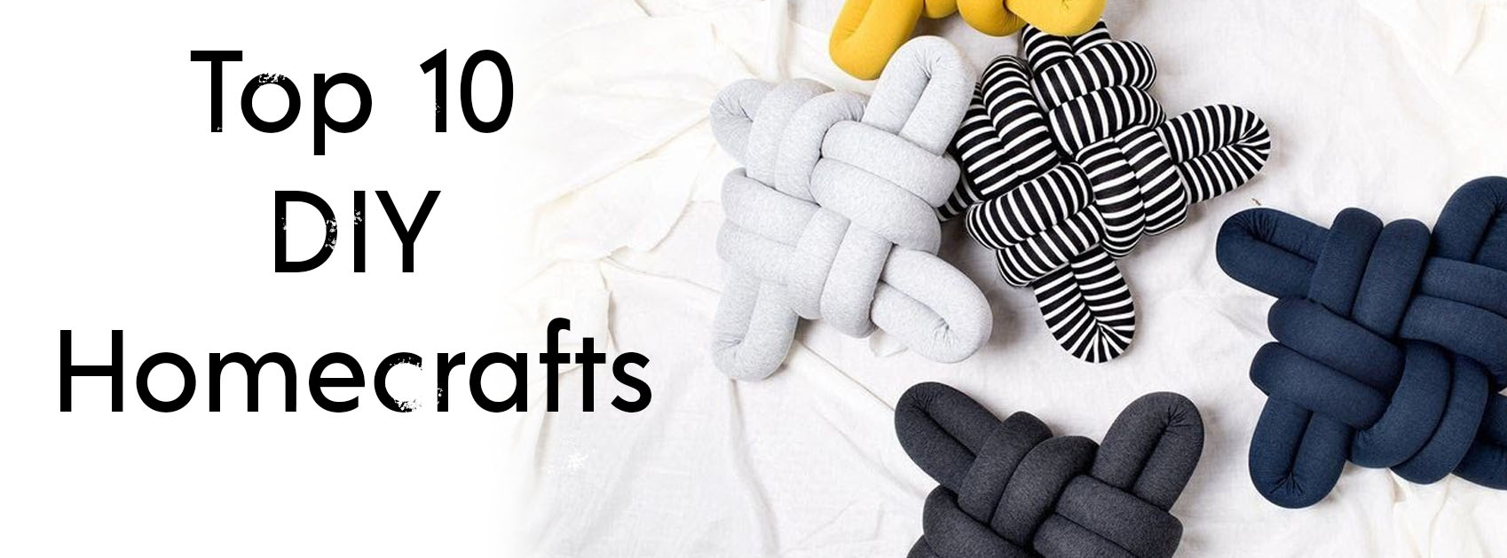 Top 10 homecraft to make for your home